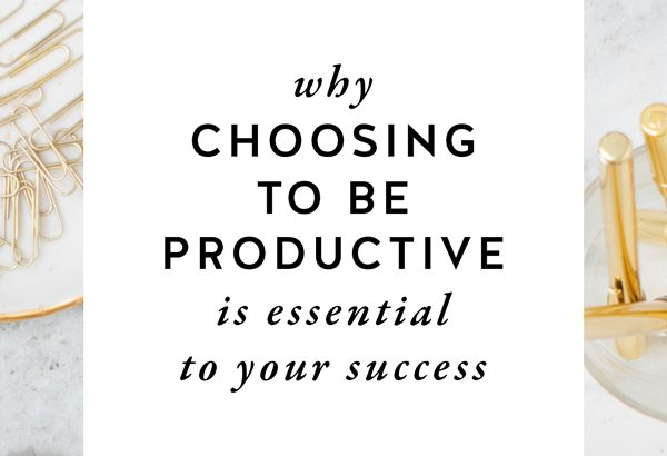Could this be the secret to better productivity? Why CHOOSING to be productive is ESSENTIAL to your success as a female entrepreneur on The Productivity Zone!!