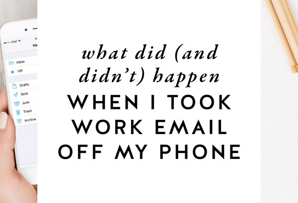 Just because we can be connected to work all the time, doesn't mean we need or have to be. Find out what happened when I took work email off my phone FOR GOOD over on The Productivity Zone!!