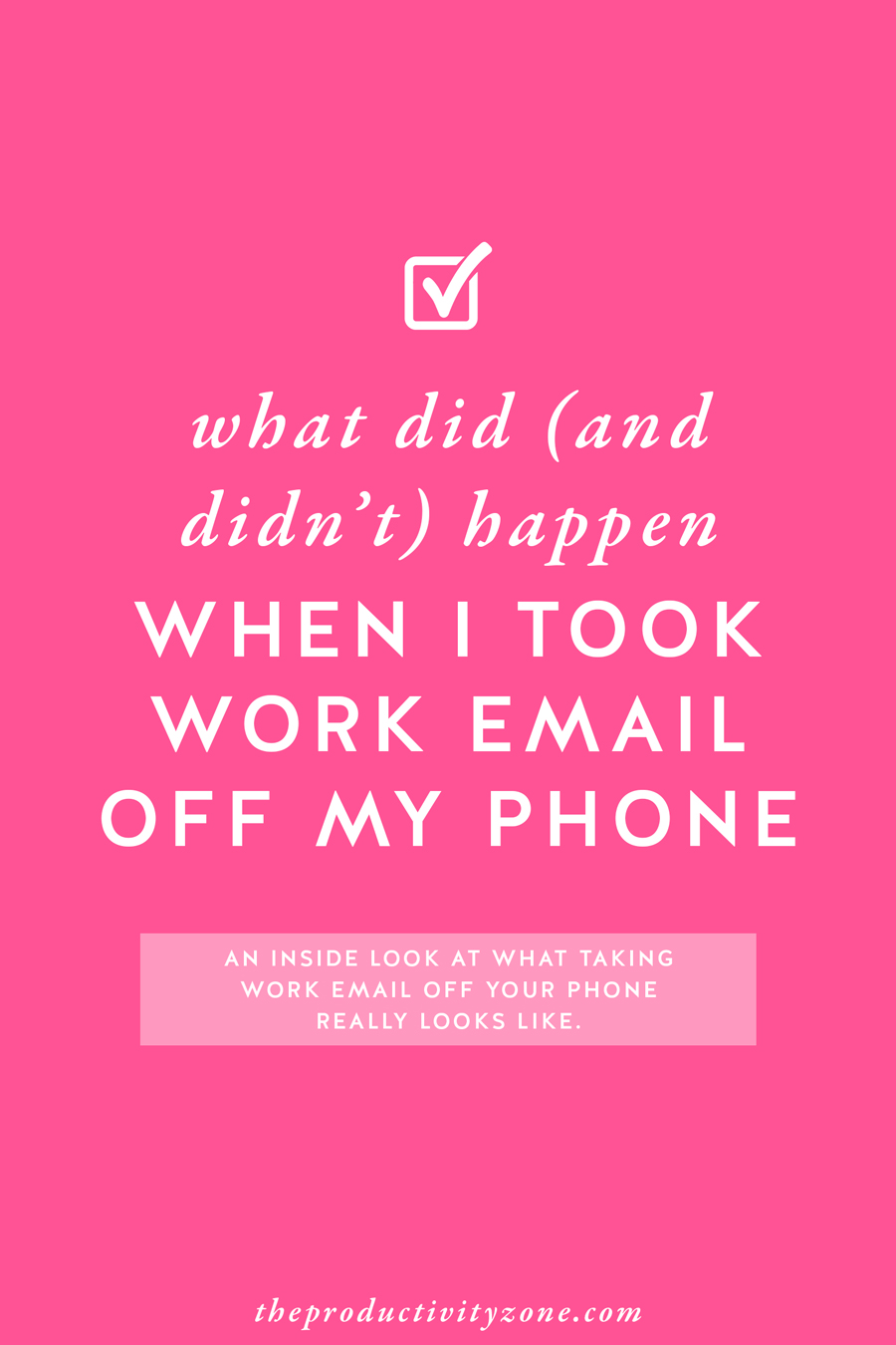 The decision to keep my phone work-email-free has been one of the best decisions I've ever made for my life and business. Find out what else happened when I took work email off my phone over on The Productivity Zone!!
