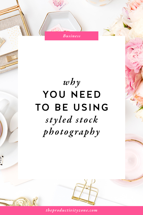 Not using styled stock photography in your business yet? Here are 5 impressive reasons why you should be on The Productivity Zone!!