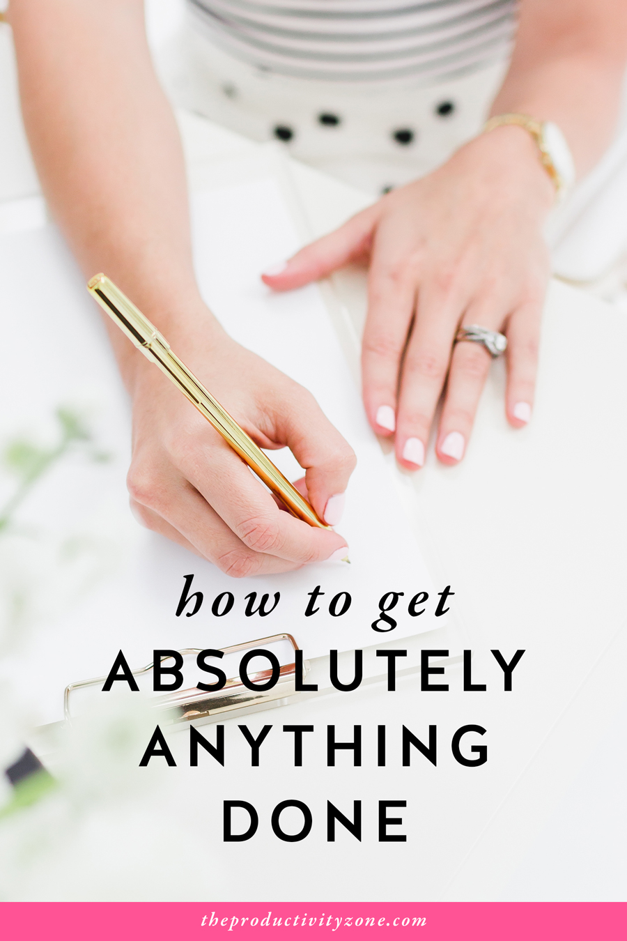 How to get absolutely *anything* done in 3 simple steps on The Productivity Zone!!