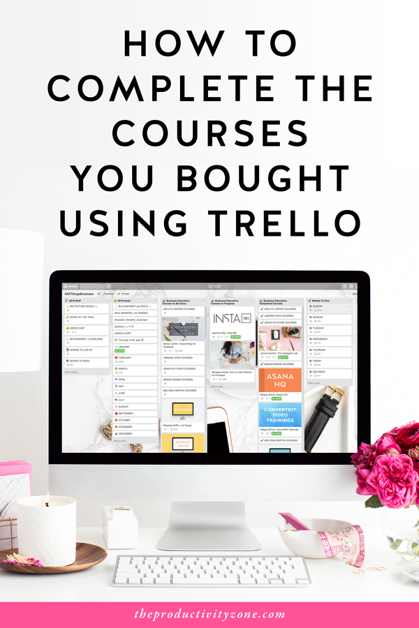 How to Complete the Courses You Bought Using Trello