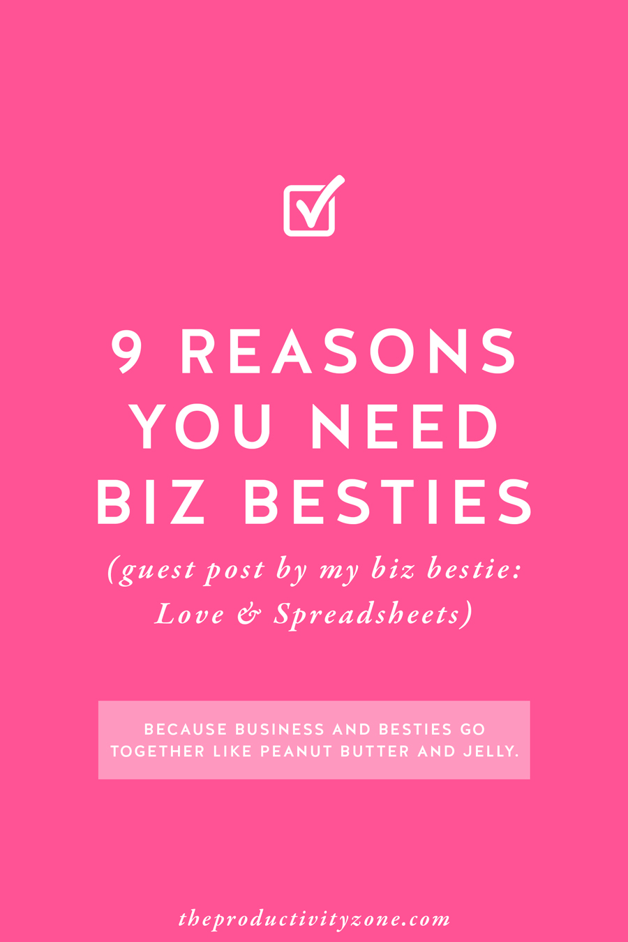 Business and besties go together like peanut butter and jelly!! Sarah of Love & Spreadsheets tells us the 9 reasons you need business besties in your life and and 3 tips to help you find your own (including the exact email copy she sent me before we became business besties)!! on The Productivity Zone!!