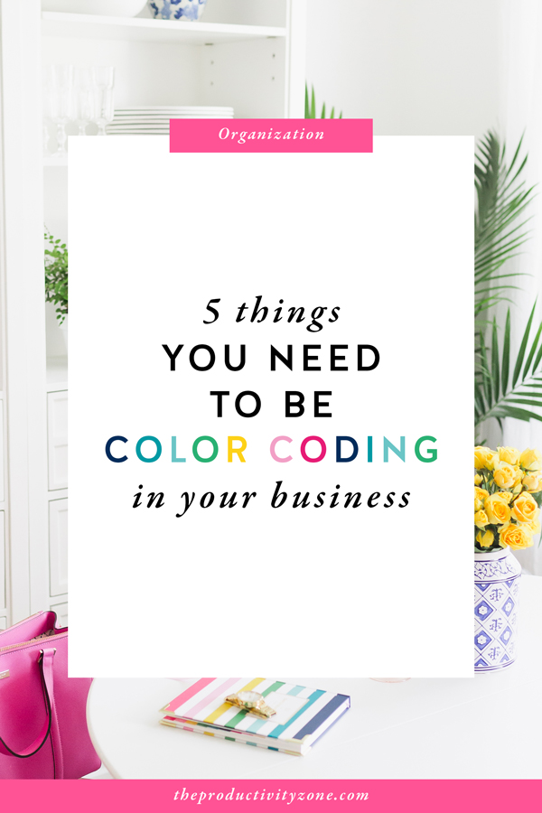 5 Things You Need to Be Color Coding in Your Business
