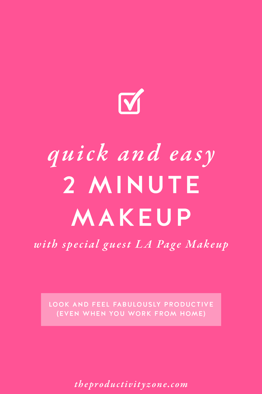 Let's make lipstick makes me productive a thing!! Female entrepreneurs and work from home moms, you can feel pretty AND productive (even when you work from home) with this quick and easy 2 minute makeup routine from LA Page Makeup on The Productivity Zone!!