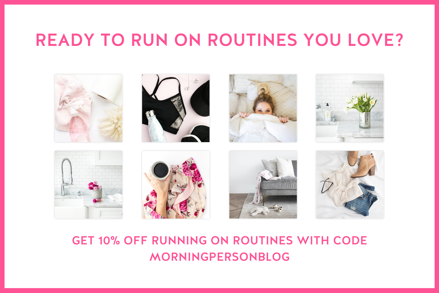 Ready to run on routines you LOVE? Get 10% off Running on Routines from The Productivity Zone!!