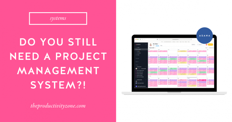 Laptop mockup showing the Asana My Tasks view on a hot pink background with the words do you really need a project management system in bold white letters