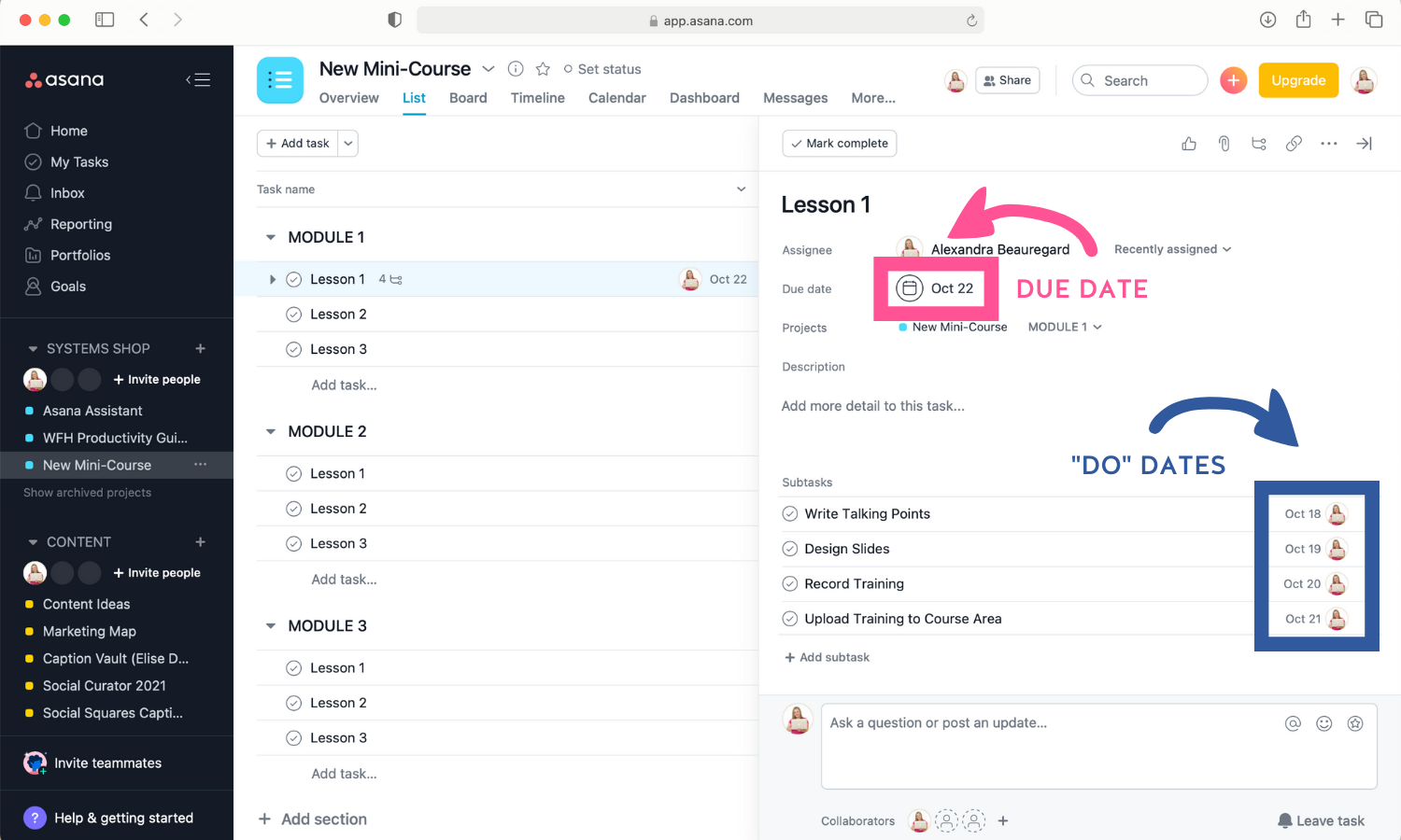 Screenshot of a due date for a task and do dates for subtasks in Asana.