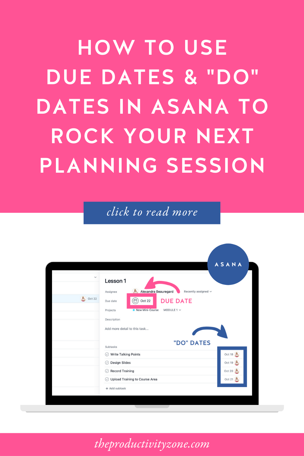 """Laptop mockup showing due dates and do dates in Asana on a hot pink background with the words how to use due dates and """"do"""" dates in Asana to rock your next planning session in bold white letters"""
