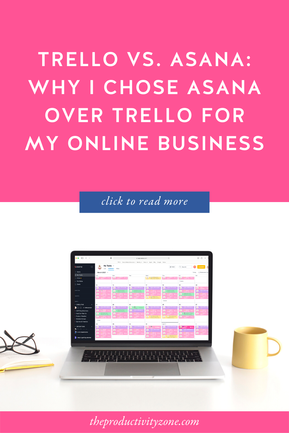 stock photo of an open laptop sitting on a white tabletop between a yellow mug and yellow hard cover notebook with glasses lying on top; Asana My Tasks is on the laptop screen